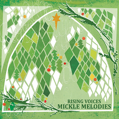 mickle melodies by rising voices